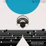 Occult Architecture - Volume 2 by Moon Duo