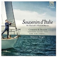 Souvenirs D'Italie - Mr Harrach's Musical Diaries by Maurice Steger