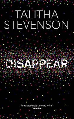 Disappear by Talitha Stevenson