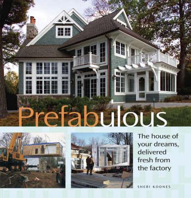 Prefabulous by Sheri Koones