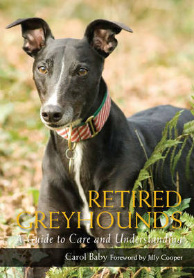 Retired Greyhounds by Carol Baby