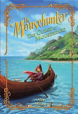 Mousehunter: The Curse of Mousebeard by Alex Milway image