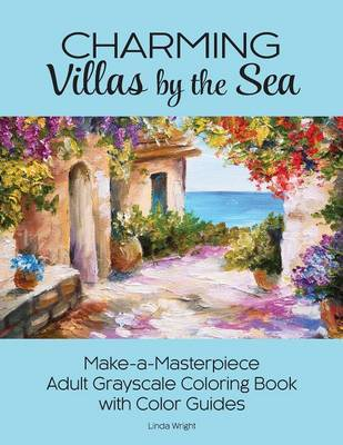 Charming Villas by the Sea by Linda Wright