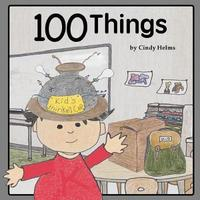 100 Things by Cindy Helms image