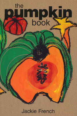 The Pumpkin Book by Jackie French image
