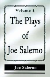 The Plays of Joe Salerno: Volume 1 by Joe Salerno (Australian National University and Saint Louis University) image