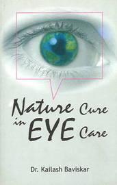 Nature Cure in Eye Care by Dr. Kailash Baviskar image