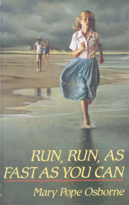 Run, Run, as Fast as You Can by Mary Pope Osbourne