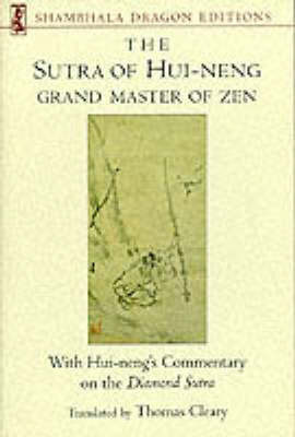 Sutra Of Hui-Neng, Grand by Thomas Cleary