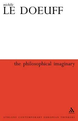 The Philosophical Imaginary by Michele Le Doeuff image