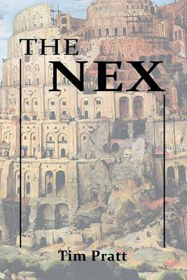 The Nex by Tim Pratt image
