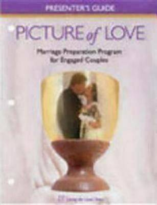 Picture of Love Presenter's Guide for Engaged Couples Catholic by Joan Vienna