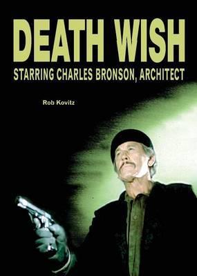 Death Wish by Rob Kovitz