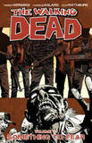 The Walking Dead: Volume 17 by Robert Kirkman
