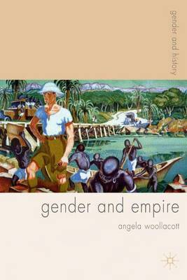 Gender and Empire by Angela Woollacott image
