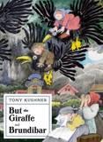 But the Giraffe & Brundibar by Tony Kushner