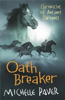 Oath Breaker: 5 by Michelle Paver image