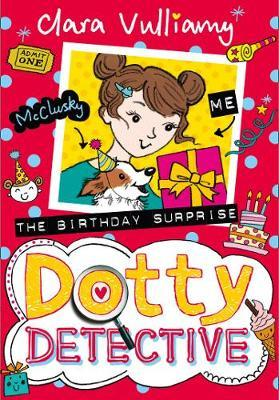 The Birthday Surprise by Clara Vulliamy