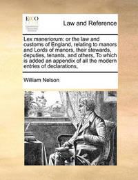 Lex Maneriorum by William Nelson