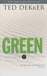 Green: The Beginning and the End by Ted Dekker image