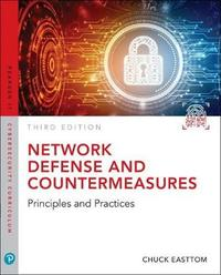Network Defense and Countermeasures by William (chuck) Easttom