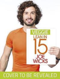 Veggie Lean in 15 by Joe Wicks