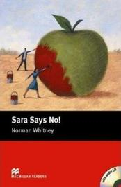 Sara Says No!: Starter by Norman Whitney