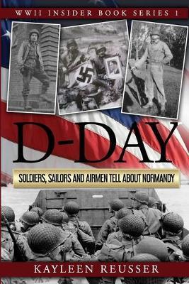 D-Day by Kayleen J Reusser