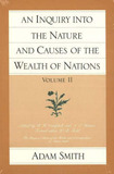 An Inquiry into the Nature and Causes of the Wealth of Nations: v. 2 by Adam Smith