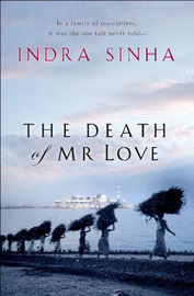 The Death Of Mr Love by Indra Sinha image