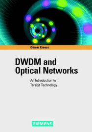 DWDM and Optical Networks: An Introduction to Terabit Technology by O. Krauss image