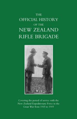 New Zealand Rifle Brigade by Lieut-Col W. S. Austin D.S.O