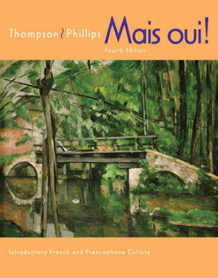 Mais Oui!: Student Text with In-text Audio CD-ROM by Chantal P Thompson