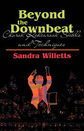 Beyond the Downbeat by Sondra Willetts