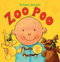Zoo Poo: A First Toilet Training Book by Richard Morgan