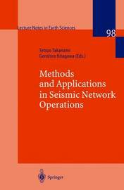 Methods and Applications of Signal Processing in Seismic Network Operations by Tetsuo Takanami