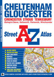 Cheltenham & Gloucester Street Atlas by Geographers A-Z Map Company