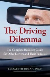 The Driving Dilemma by Elizabeth Dugan