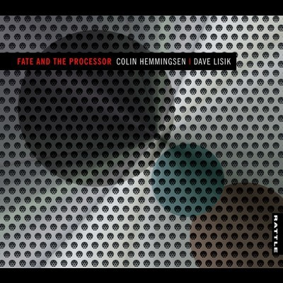 Fate and the Processor by Colin Hemmingsen & Dave Lisik