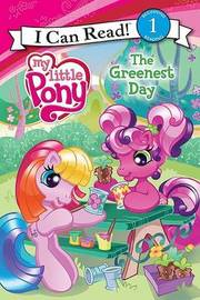My Little Pony: The Greenest Day by Jennifer Christie image