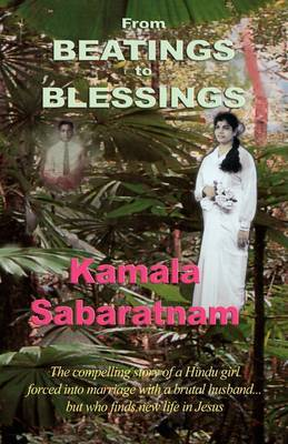 From Beatings to Blessings by Kamala Sabaratnam