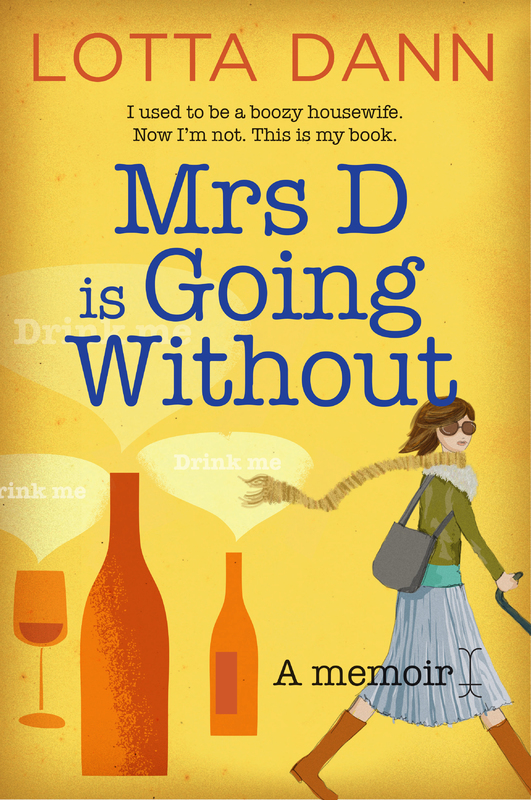 Mrs D is Going without by Lotta Dann