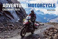Adventure Motorcycle 2018 Wall Calendar by Alfonse Palaima