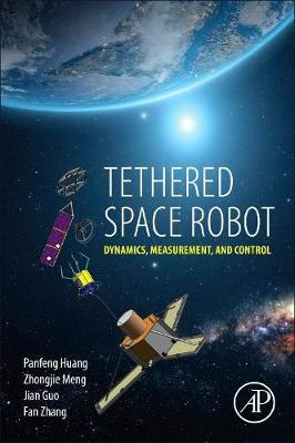 Tethered Space Robot by Panfeng Huang image