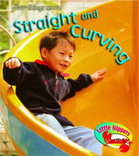 Little Nippers: Straight and Curving Hardback by Sue Barraclough