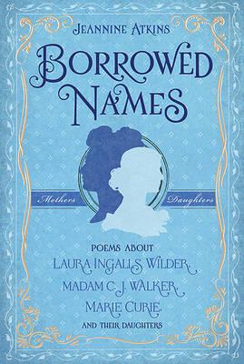 Borrowed Names by Jeannine Atkins image