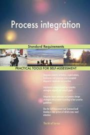 Process Integration Standard Requirements by Gerardus Blokdyk image