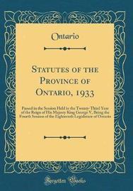Statutes of the Province of Ontario, 1933 by Ontario Ontario image