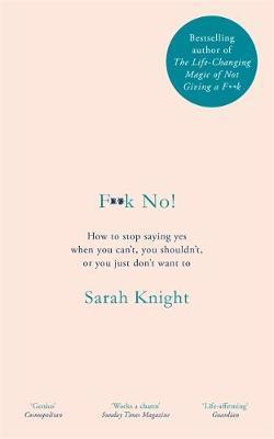 F**k No! by Sarah Knight