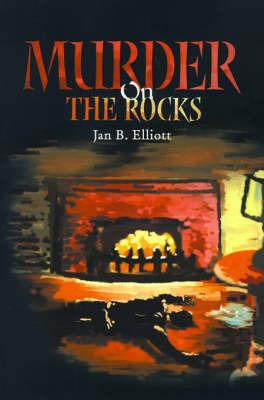 Murder on the Rocks by Jan B. Elliott image